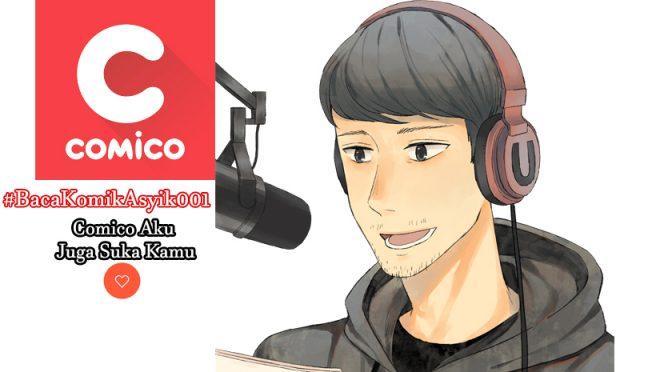 #BacaKomikAsyik 001 Comico Aku Juga Suka Kamu