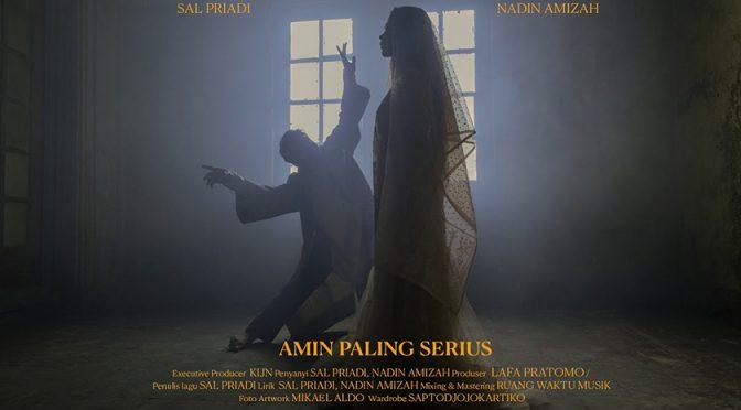 Amin Paling Serius – Sal Priadi feat Nadin Amizah